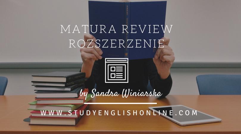 Matura Review – rozszerzenie.